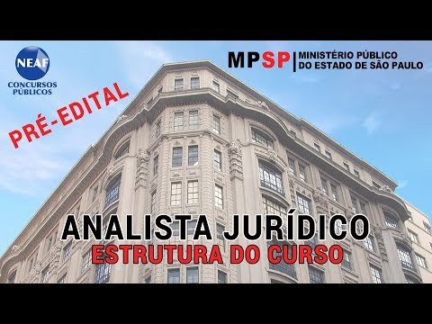 Analista Jurídico MP SP 2018   Estrutura do Curso e Conteúdo Programático