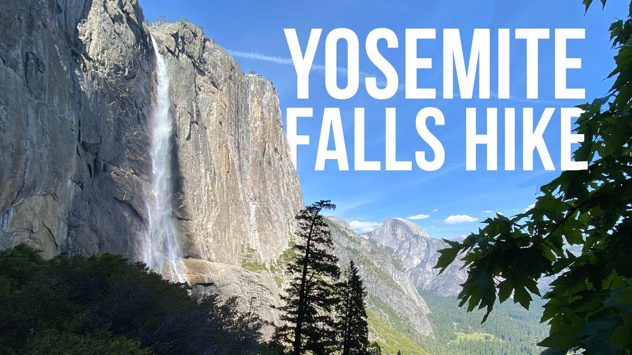 Yosemite Falls Hike to the Top in an Empty Park