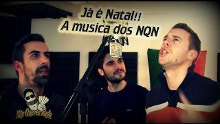 Então é Natal NQN | A Musica De Natal Dos NãoQueresNada