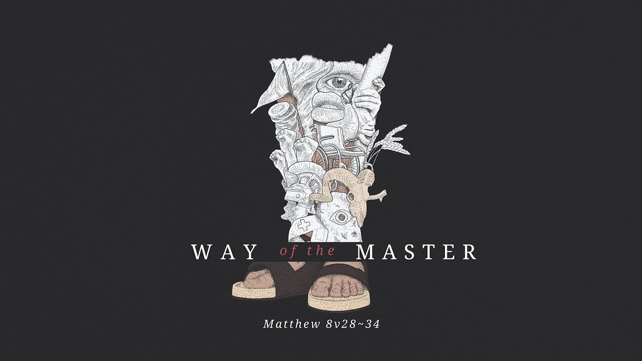 Way of the Master part 5 | The Demoniac Cover Image