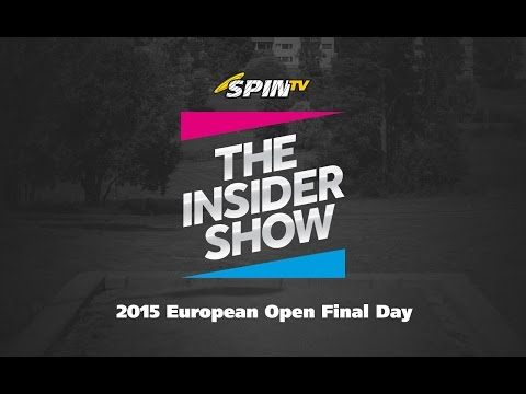 The Insider Show - 2015 European Open Final Day