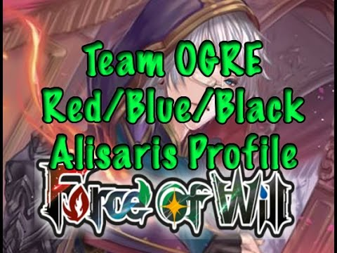 Force of Will (TCG) Deck Profile: Team OGRE Blue/Black/Red Alisaris