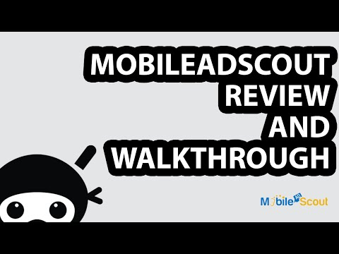 MobileAdScout Review and Walkthrough + Bonus!
