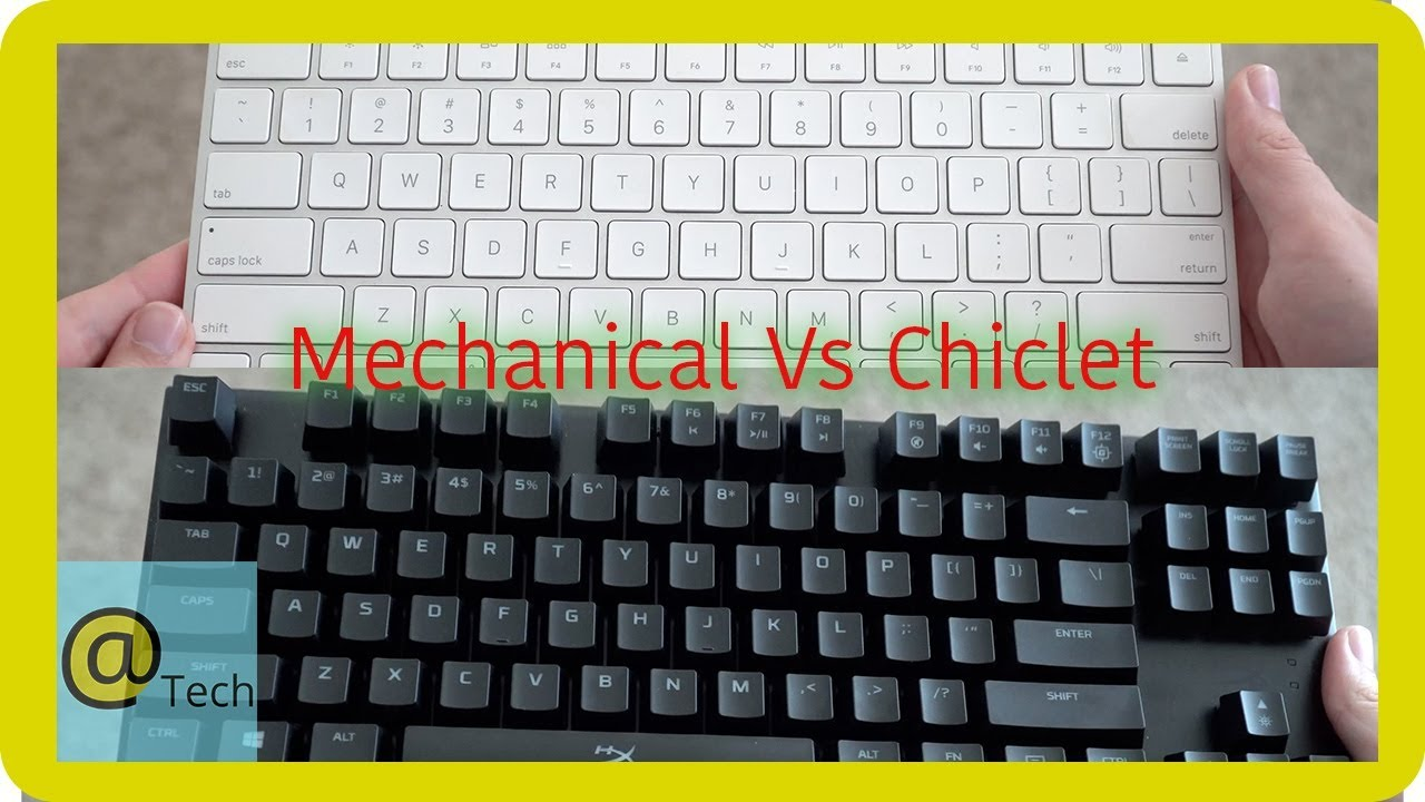 Mechanical Vs Chiclet Keyboards Which One To Get Youtube