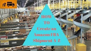 كيفية إنشاء الأمازون FBA الشحن. A-Z