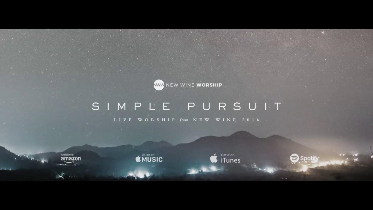New Wine Worship - Simple Pursuit (Album Trailer)
