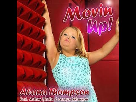 MOVIN' UP by ALANA THOMPSON (FT. Adam Barta & Lauryn Shannon)