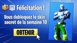 SKIN SECRET WEEK 10 AND NEW PIOCHE on FORTNITE!!