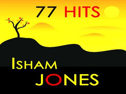 Isham Jones - Not A Cloud In The Sky