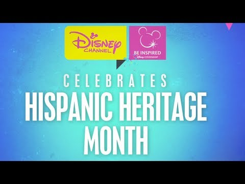 Hispanic Heritage Month | Be Inspired | Disney Channel