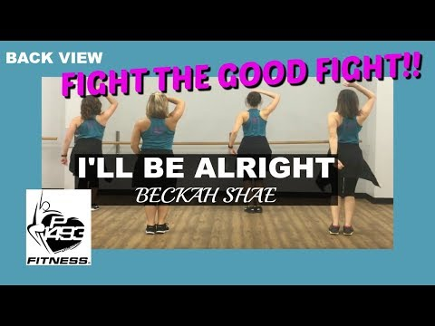 CLASS PRESENTATION VIEW || I'LL BE ALRIGHT || BECKAH SHAE || P1493 FITNESS