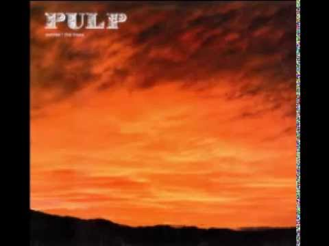 Pulp - The Trees (Felled by I Monster)
