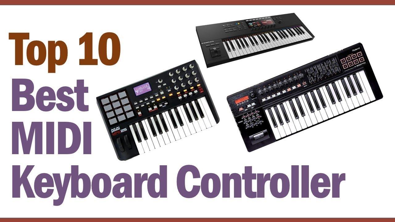 Best Midi Keyboard 2020.Best Midi Keyboard Controller 2019 2020 Top 10 Best Midi Keyboard Controller