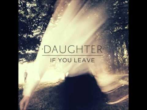 Daughter - Tomorrow