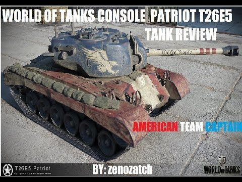 World of Tanks Console Patriot T26E5 Tank Review