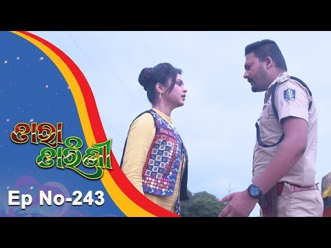 Tara Tarini | Full Ep 243 | 15th August 2018 | Odia Serial - TarangTV