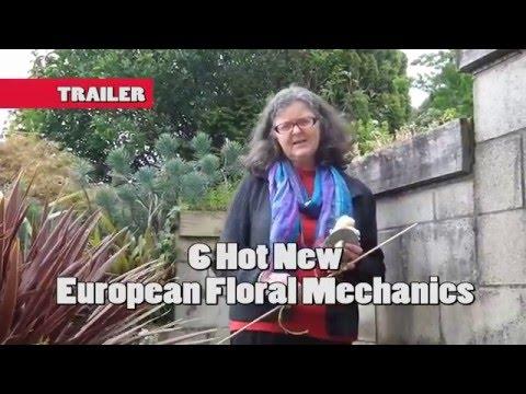 European Floral Mechanics- Trailer