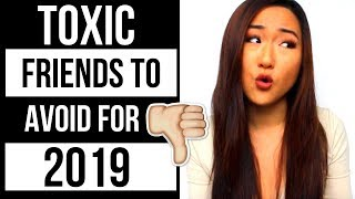 3 Types of Friends to Avoid in 2019 If You Want To Succeed