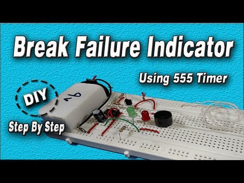 Brake Failure Indicator Using 555 Timer | DIY | Electronics Projects | How to