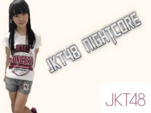 ► [Nightcore] JKT48 - Boku Wa Gambaru (Aku Akan Berjuang)