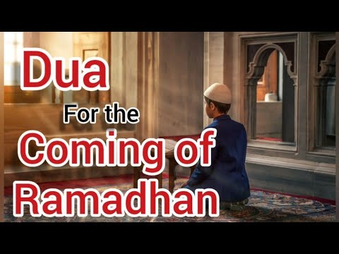 Dua for the coming of RAMADHAN - With Hadith - English and Urdu audio translation