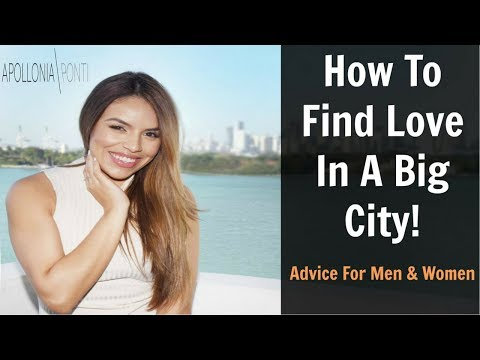 How To Find Love In A Big City!