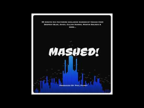 Mashed! - Produced & Mixed by Phil Parry