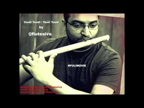 Yaendi Yaendi / Yenti Yenti Puli Movie Instrumental by Flute Siva