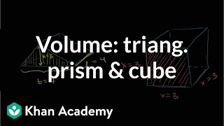 Find the volume of a triangular prism and cube | Geometry | Khan Academy thumbnail