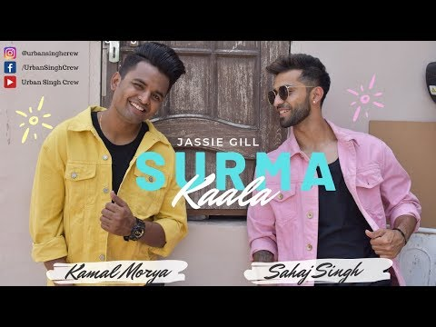 Surma Kaala | Jassie Gill | Sahaj And Kamal Choreography