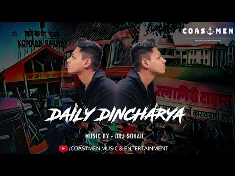 Daily Dincharya   Coastmen   Official Video 2018