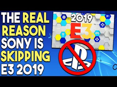The Real Reason Sony is Skipping E3 2019 - What It Means For PS5!