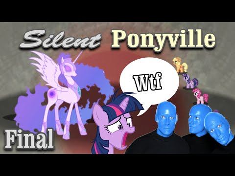 Silent Ponyville - FINAL - Blue Man Group cameo