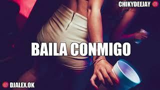 BAILA CONMIGO REMIX - DJ ALEX ✘ CHIKY DEEJAY [ULTRA FIESTERO]