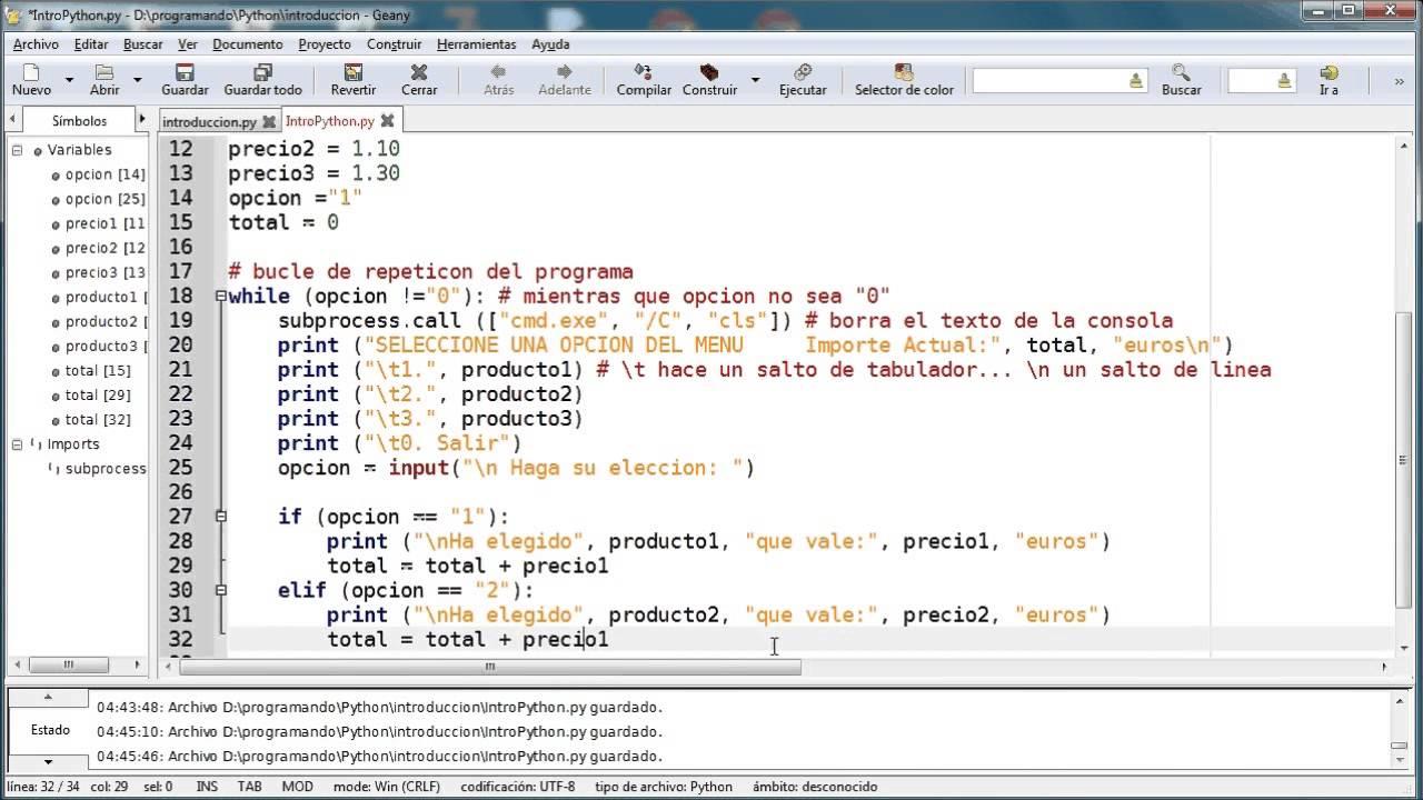 Python mi primer programa de ejemplo con if, while, variables y ...