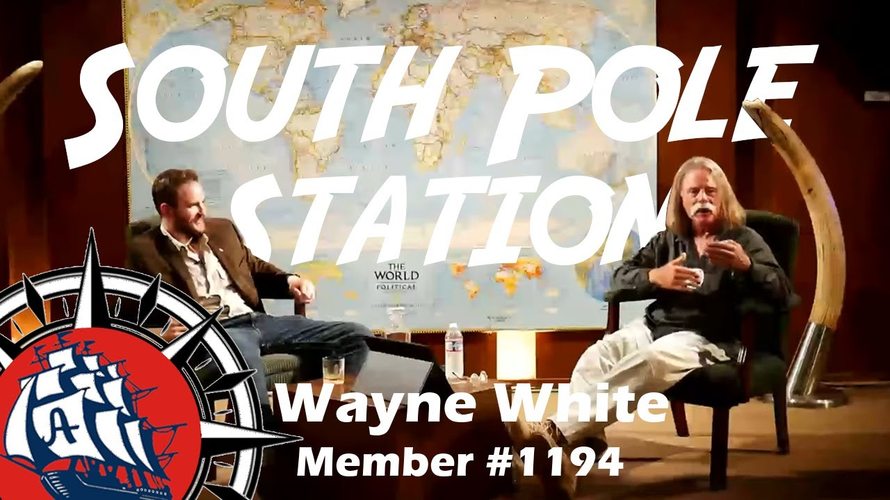 Three Winters at the South Pole with Wayne White