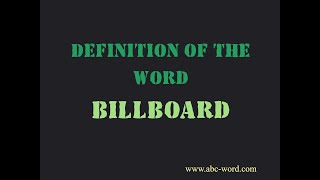 "Definition of the word ""Billboard"""