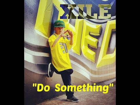 Do Something - Oregon Ducks Song - XILE