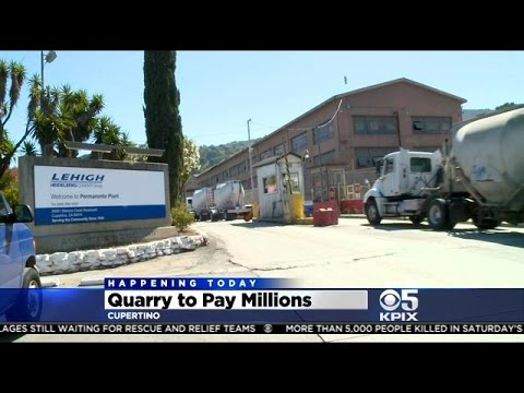Cupertino Cement Quarry To Pay $7.5M For Pollution Violations