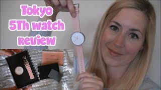 The 5th Watch Tokyo Review!