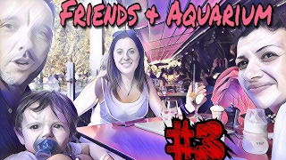 Vlog MB #3 Friend & Aquarium