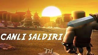 Clash Of Clans   CANLI SALDIRI #2