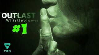 "Outlast DLC Whistleblower #1 ""Can you blow my whistle baby?"""