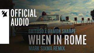 Play When In Rome (feat. Damon Sharpe) (Mark Sixma Remix)