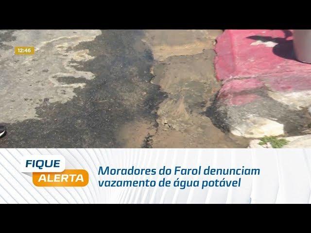 Moradores do Farol denunciam vazamento de água potável