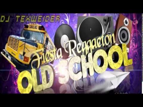 ★Reggaeton Old School★ Exitos, UnderGround & Perreo Clasicos [Prod. Dj Blass Y Dj Texweider]