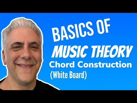 Basics of Music Theory: Chord Construction