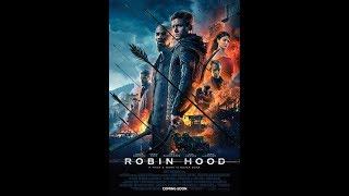Robin Hood (2018) - MAJOR RANT