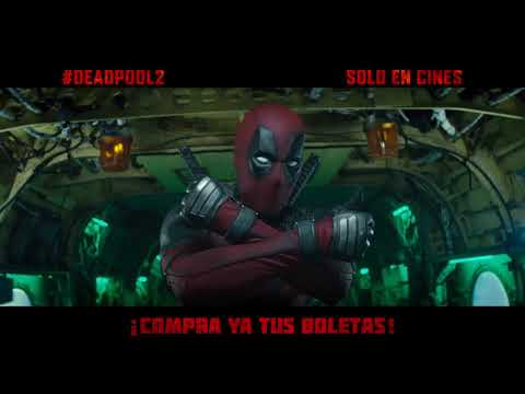 DEADPOOL 2 | TRAILER DOBLADO | PRÓXIMAMENTE - SOLO EN CINES