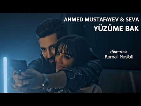 Ahmed Mustafayev \u0026 Seva — Yüzüme bak indir